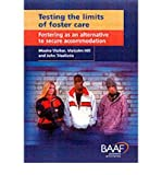 img - for Testing the Limits of Foster Care: Fostering as an Alternative to Secure Accommodation book / textbook / text book