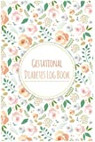 "Gestational Diabetes Log Book: Keep record of Daily Blood Sugar & Food Journal Portable Size 6x9"" 100Pages"