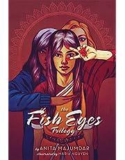 The Fish Eyes Trilogy