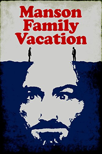 Manson Family Vacation ()