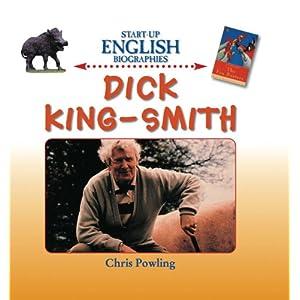 Dick King-Smith (Start Up English Biographies) Chris Powling