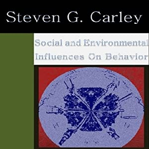 Social and Environmental Influences on Behavior Audiobook