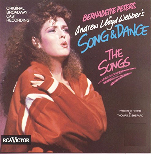 - Song & Dance: The Songs - Original Broadway Cast Recording