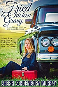 Fried Chicken And Gravy by Sherri Schoenborn Murray ebook deal