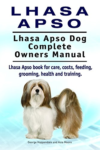 Lhasa Apso Dog. Lhasa Apso dog book for costs, care, feeding, grooming, training and health. Lhasa Apso dog Owners Manual.
