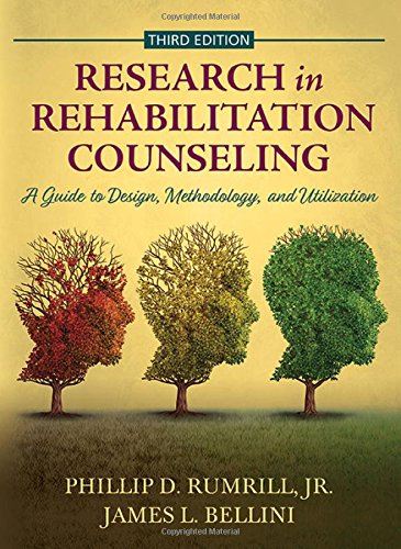 Research in Rehabilitation Counseling: A Guide to Design, Methodology, and Utilization