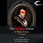 The Vampire Count of Monte Cristo | Matthew Baugh,Alexandre Dumas