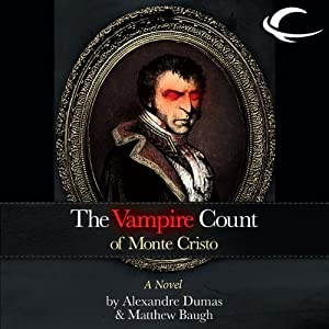 The Vampire Count of Monte Cristo Audiobook