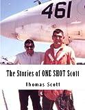 The Stories of ONE SHOT Scott