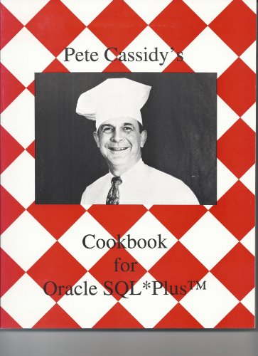 Pete Cassidy's Cookbook for Oracle SQL*Plus Pdf