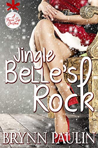 Jingle Belle's Rock: A Forever Safe Christmas Story by [Paulin, Brynn]