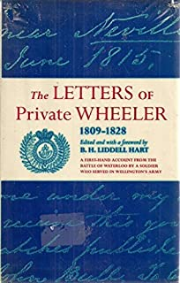 Military Memoirs: The Letters of Private Wheeler