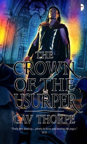 The Crown of the Usurper (The Crown of the Blood) by Gav Thorpe (2012-08-02)