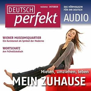 Deutsch perfekt Audio - Mein Zuhause. 10/2012 Hörbuch