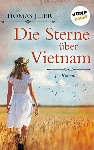 Amazon com: Die Sterne über Vietnam: Roman (German Edition