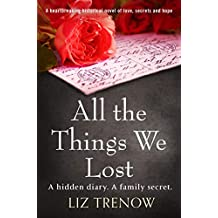 All the Things We Lost: A heartbreaking historical novel of love, secrets and hope