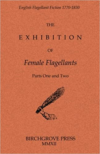 Book The Exhibition of Female Flagellants: Parts One and Two