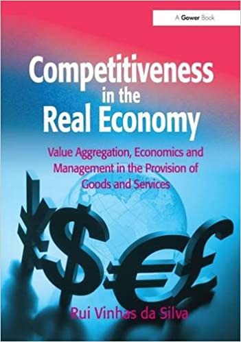 Book Competitiveness in the Real Economy: Value Aggregation, Economics and Management in the Provision of Goods and Services