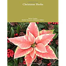 Christmas Herbs by Becky Cortino (2015-10-07)
