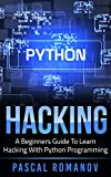 #3: Python: A Beginners Guide To Learn Hacking With Python Programming