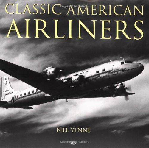 Classic American Airliners (Motorbooks Classics)