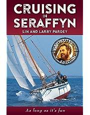 Cruising in Seraffyn: Tribute Edition
