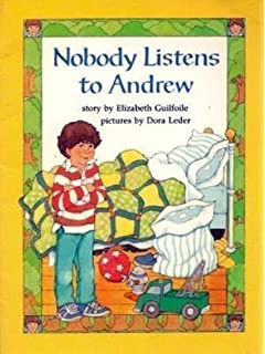Nobody listens to andrew elizabeth guilfoile mary stevens houghton mifflin reading guided reading grade 2 nobody listens andrew fandeluxe Choice Image