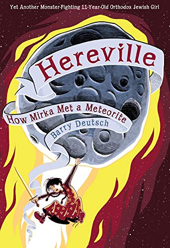 Image of Hereville: How Mirka Met a Meteorite