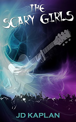 Book: The Scary Girls by JD Kaplan