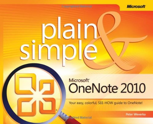 [PDF] Microsoft OneNote 2010 Plain & Simple Free Download | Publisher : Microsoft Press | Category : Computers & Internet | ISBN 10 : 0735660549 | ISBN 13 : 9780735660540