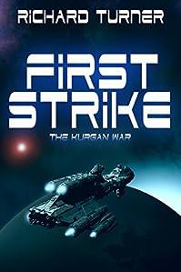 First Strike by Richard Turner ebook deal