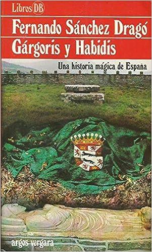 Gárgoris y Habidis : una historia mágica de España: Amazon.es: Libros