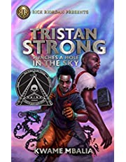 Tristan Strong Punches a Hole in the Sky: Tristan Strong #1