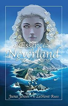Essence of Neverland by [Jinsei, Juna]