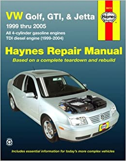 Vw golf gti jetta 99 thru 05 automotive repair manual all 4 vw golf gti jetta 99 thru 05 automotive repair manual all 4 cylinder gas engines tdi diesel engine 1999 2004 jay storer john h haynes fandeluxe Image collections