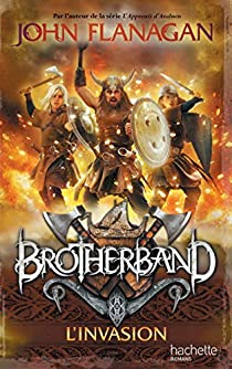 Brotherband, tome 2 : L'Invasion par Flanagan