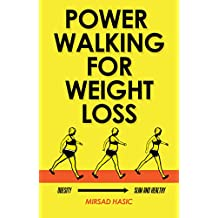 Power Walking For Weight Loss - A Consistent Blueprint for Busy People