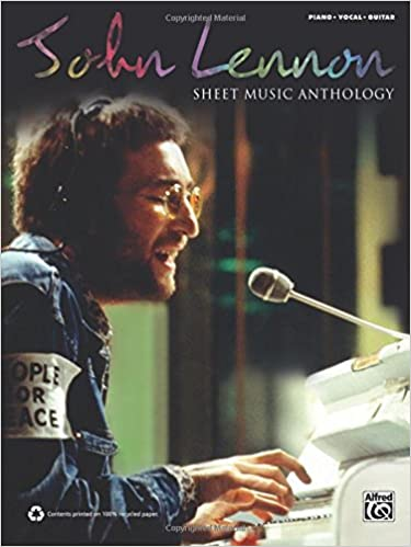 John Lennon -- Sheet Music Anthology: Piano/Vocal/Guitar