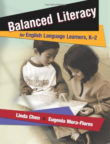 Balanced Literacy for English Language Learners, K-2 by Linda Chen