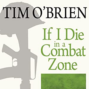 If I Die in a Combat Zone Audiobook