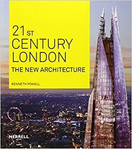 21st century london the new architecture amazon co uk kenneth