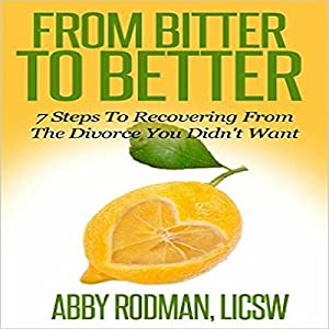 From Bitter to Better Audiobook