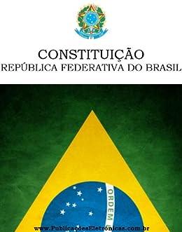 amazon com constituição federal (portuguese edition) ebook brasil