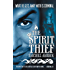 The Spirit Thief (The Legend of Eli Monpress Book 1)