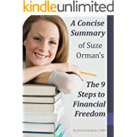A Concise Summary of Suze Orman's The 9 Steps to Financial Freedom (The Best Summaries of Personal Finance & Investment Books Book 22)