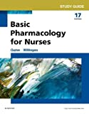 Study Guide for Basic Pharmacology for Nurses 17th Edition