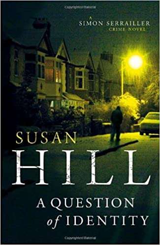 A Question Of Identity Susan Hill 9780307363022 Amazon Books