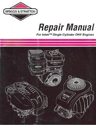 briggs stratton repair manual for intek single cylinder ohv rh amazon com intek engine manual 8 hp intek engine manual 8 hp
