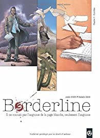 Borderline, Tome 3 : Kumlikan par Alexis Robin