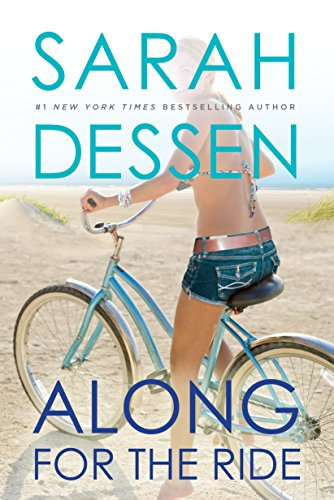 Along for the Ride by [Dessen, Sarah]